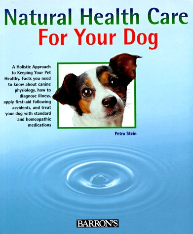 Natural Health Care for Your Dog