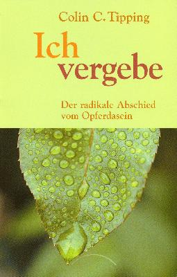Workshop - Radikale Vergebung